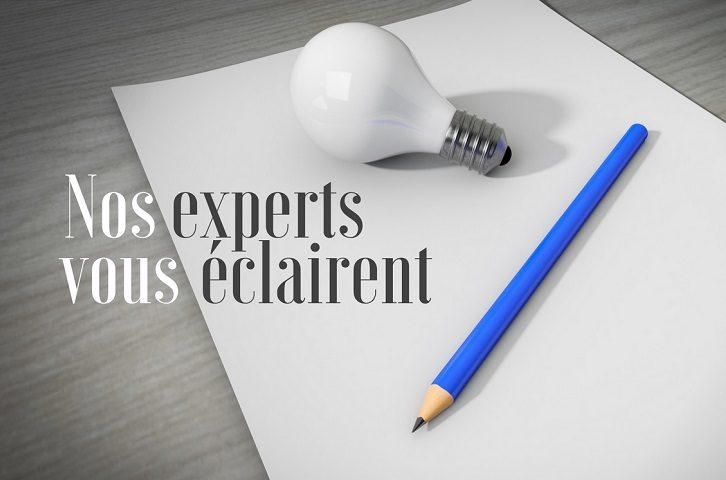 Nos experts vous éclairent